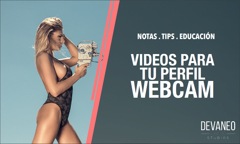 videos para tu perfil de webcam